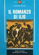 Cover of Il romanzo di Ilio