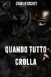 Cover of Quando tutto crolla