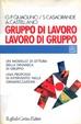 Cover of Gruppo di lavoro, lavoro di gruppo