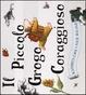 Cover of Il piccolo grogo coraggioso