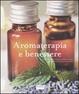 Cover of Aromaterapia e benessere