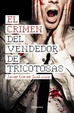 Cover of El crimen del vendedor de tricotosas