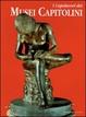 Cover of I capolavori dei Musei Capitolini