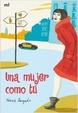 Cover of Una mujer como tú