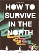 Cover of How to Survive in the North