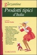 Cover of Enciclopedia dei prodotti tipici d'Italia