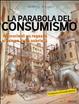 Cover of La parabola del consumismo
