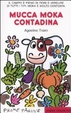 Cover of Mucca Moka contadina