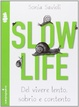 Cover of Slow life
