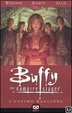 Cover of Buffy The Vampire Slayer - L'ultimo bagliore