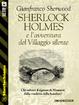 Cover of Sherlock Holmes e l'avventura del villaggio silente