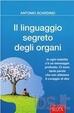 Cover of Il linguaggio segreto degli organi