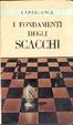Cover of I fondamenti degli scacchi