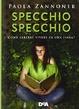 Cover of Specchio specchio