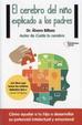 Cover of El cerebro del niño explicado a los padres