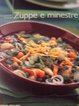 Cover of Zuppe e minestre