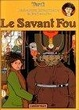 Cover of Le savant fou