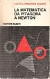 Cover of La matematica da Pitagora a Newton