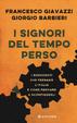 Cover of I Signori del tempo perso
