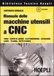 Cover of Manuale delle macchine utensili a CNC