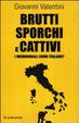 Cover of Brutti sporchi e cattivi. I meridionali sono italiani?