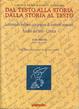 Cover of Dal testo alla storia dalla storia al testo