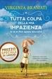 Cover of Tutta colpa della mia impazienza
