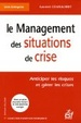 Cover of Le management des situations de crise