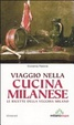 Cover of Viaggio nella cucina milanese. Le ricette dela vecchia Milano