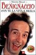 Cover of Benignaccio Con Te La Vita E Bella