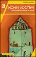 Cover of Nonni adottivi