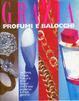Cover of GRAZIA profumi e balocchi