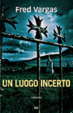 Cover of Un luogo incerto
