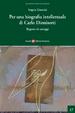 Cover of Per una biografia intellettuale di Carlo Dionisotti