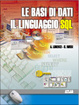 Cover of Le basi di dati linguaggio SQL