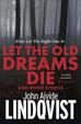 Cover of Let the Old Dreams Die