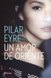 Cover of Un amor de Oriente