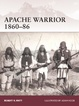 Cover of Apache Warrior 1860–86
