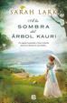 Cover of A la sombra del árbol Kauri