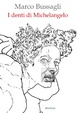 Cover of I denti di Michelangelo