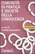 Cover of Comunità di pratica e società della conoscenza