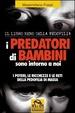 Cover of I predatori di bambini sono intorno a noi