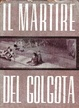 Cover of Il martire del Golgota