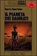 Cover of Il pianeta dei dannati