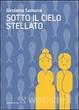Cover of Sotto il cielo stellato