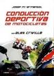 Cover of Conducción deportiva de motocicletas