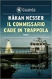 Cover of Il commissario cade in trappola