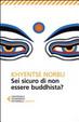 Cover of Sei sicuro di non essere buddhista?