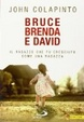 Cover of Bruce, Brenda e David