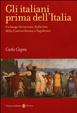 Cover of Gli italiani prima dell'Italia
